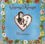 Gipsy Kings. 1989 Mosaicue